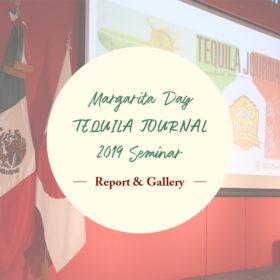 TEQUILA JOURNAL 2019発行&「マルガリータの日」記念セミナー・レポート